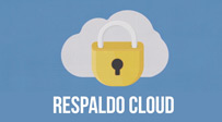Respaldo Cloud, backup fiable y automático de tus datos