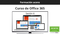 Vídeo curso Office 365 (6/8) OneDrive para la Empresa en dispositivos
