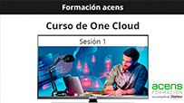 Vídeo curso One Cloud (1/2) Introducción